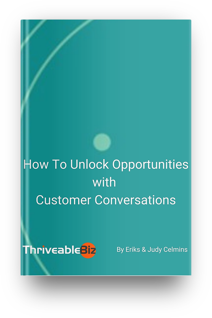 How To Unlock Opportunities with Customer Conversations - ThriveableBiz